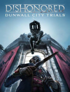 Dishonored: Dunwall City Trials (PC) Letölthető