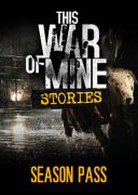 This War of Mine: Stories Season Pass (PC) Letölthető