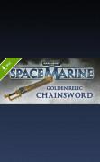 Warhammer 40,000: Space Marine - Golden Relic Chainsword  (PC) Letölthető
