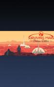 Surviving Mars - Digital Deluxe Edition (PC/MAC/LX) Letölthető