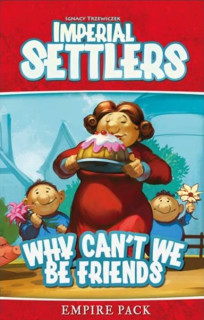 Imperial Settlers: Why Can't We Be Friends Ajándéktárgyak