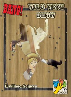 Bang! Wild West Show AJÁNDÉKTÁRGY