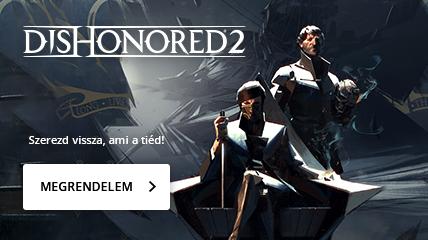 Dishonored 2 | Szerezd vissza, ami a tiéd!